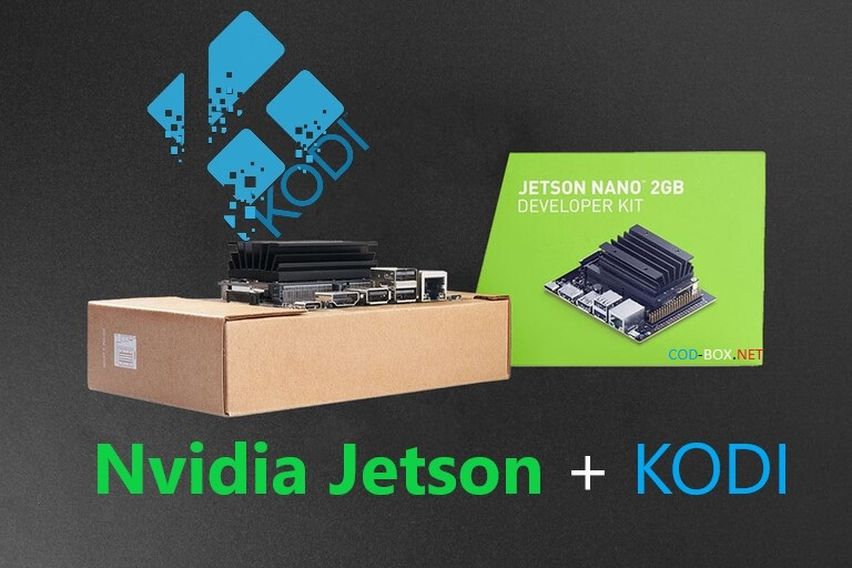 Nvidia Jetson + KODI HW aceleration